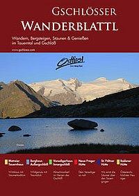 Das Gschlösser Wanderblattl, viele Tourenmöglichkeiten mit Kartenausschnitten | Virgental.at