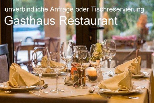 Unverbindliche Anfrage oder Tischreservierung - Gasthaus oder Restaurant