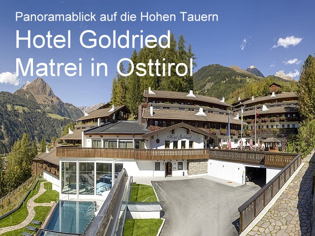 Hotel Goldried - Matrei in Osttirol - 3 Sterne Hotel
