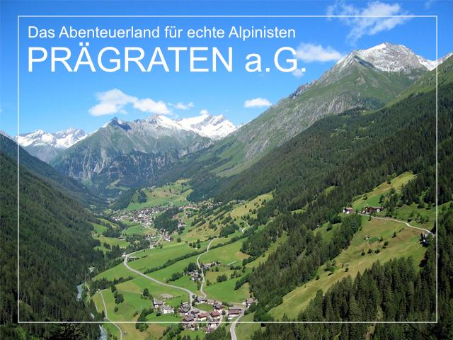 Prägraten - Wanderdorf und Bergsteigerdorf am Ende des Virgental