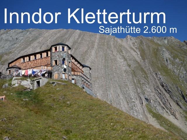 Neue Sajathütte 2.600m Das Schloss in den Bergen