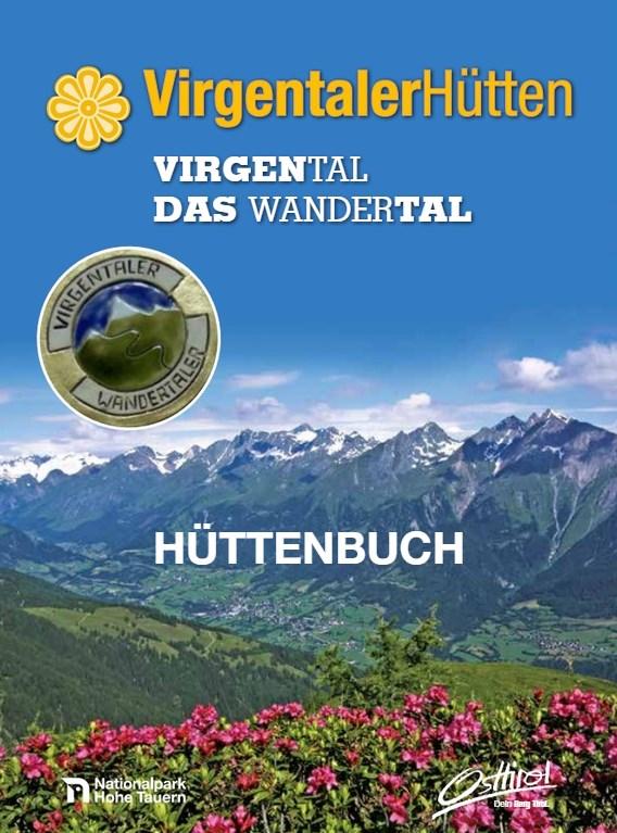 Virgentaler Hüttenbuch, mit allen wichtigen Infos, Wanderkarten und Hüttenbeschreibungen